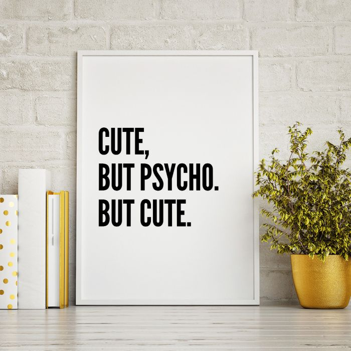 Cute But Psycho ... Poster