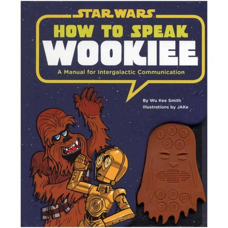How to speak Wookie