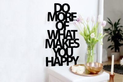 "Hochzeitsgeschenke - Holz-Skulptur ""Do more of what makes you happy"""
