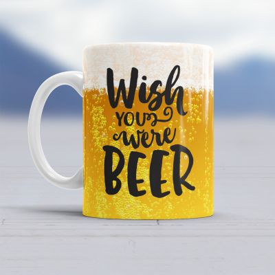 Tassen & Gläser - Wish You Were Beer Tasse