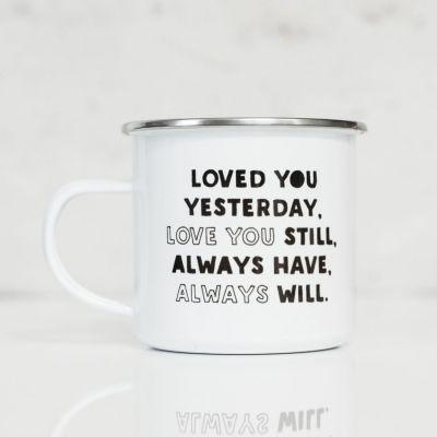 Romantische Geschenke - Metalltasse Loved You Yesterday